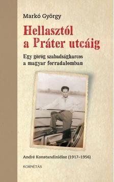 dr. Markó György - Hellastól a Práter utcáig