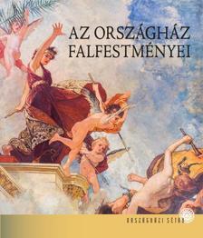 Bojtos Anikó - AZ ORSZÁGHÁZ FALFESTMÉNYEI