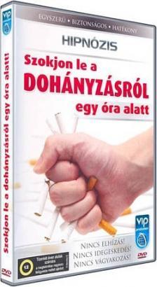 - SZOKJON LE A DOHÁNYZÁSRÓL EGY ÓRA ALATT