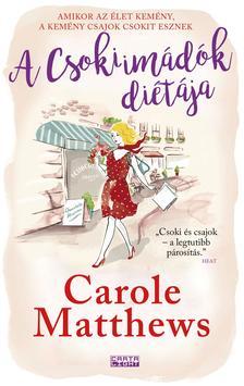Carole Matthews - A Csokiimádók diétája