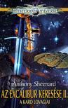 ANTHONY SHEENARD - Az Excalibur keresése 2 - A kard lovagjai<!--span style='font-size:10px;'>(G)</span-->
