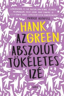 Hank Green - Az abszolút tökéletes izé