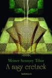 Weiner Sennyey Tibor - A nagy eretnek [eKönyv: epub,  mobi]