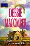 Debbie Macomber - Az a régi ház [eKönyv: epub, mobi]