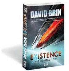 David Brin - Existence 2. - A létezés titka