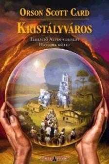 Orson Scott Card - Kristályváros