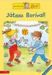Margret bernard - Játssz Borival! - Barátnőm, Bori foglalkoztató<!--span style='font-size:10px;'>(G)</span-->