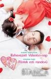 Joanna Sims Karen Templeton, - Bianca 305-306. - Behavazott Valentin-nap, Péntek esti randevú [eKönyv: epub, mobi]<!--span style='font-size:10px;'>(G)</span-->