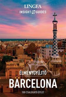 - Barcelona - Élménygyűjtő