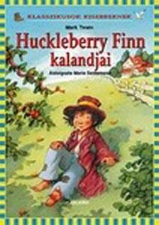 Mark Twain - Huckleberry Finn kalandjai