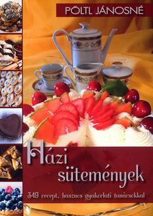 PÖLTL JÁNOSNÉ - Házi sütemények