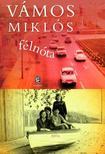 VÁMOS MIKLÓS - Félnóta<!--span style='font-size:10px;'>(G)</span-->