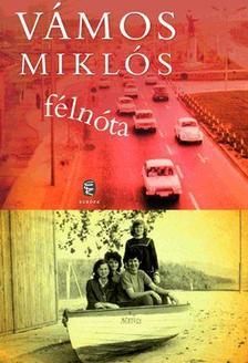 VÁMOS MIKLÓS - Félnóta