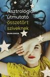Silvia  Zucca - Asztrológiai útmutató összetört szíveknek [eKönyv: epub,  mobi]