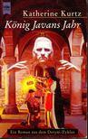 KURTZ, KATHERINE - König Javans Jahr [antikvár]
