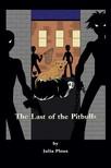 Plous Julia - The Last of the Pitbulls [eKönyv: epub,  mobi]