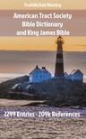 TruthBeTold Ministry, Joern Andre Halseth, American Tract Society - American Tract Society Bible Dictionary and King James Bible [eKönyv: epub,  mobi]