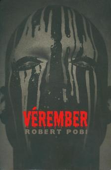 ROBERT POBI - VÉREMBER