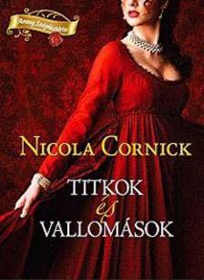 Nicola Cornick - Titkok és vallomások