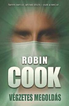 Robin Cook - Végzetes megoldás