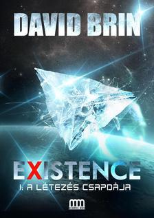 David Brin - Existence 1. - A létezés csapdája