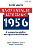 Peter Unwin - NAGYHATALMI JÁTSZMÁK 1956<!--span style='font-size:10px;'>(G)</span-->
