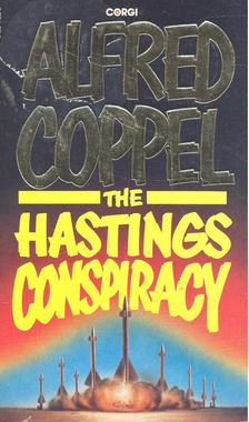 Coppel, Alfred - The Hastings Conspiracy [antikvár]
