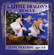 Pickering Lynne - The Little Dragon's Rescue [eKönyv: epub,  mobi]