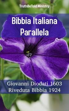TruthBeTold Ministry, Joern Andre Halseth, Giovanni Diodati - Bibbia Italiana Parallela [eKönyv: epub, mobi]