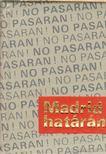 GYÁROS LÁSZLÓ - Madrid határán (számozott) (mini) [antikvár]