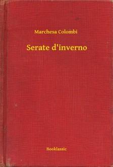 Colombi Marchesa - Serate d'inverno [eKönyv: epub, mobi]