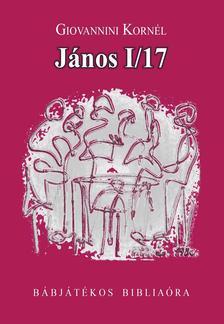 Giovannini Kornél - János I/17. Bábjátékos bibliaóra