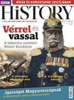 . - BBC History VII. évfolyam 6. szám - 2017. JÚNIUS