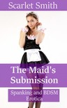 Smith Scarlet - The Maid's Submission [eKönyv: epub,  mobi]
