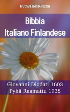 TruthBeTold Ministry, Joern Andre Halseth, Giovanni Diodati - Bibbia Italiano Finlandese [eKönyv: epub, mobi]