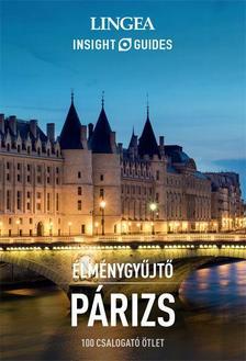 Párizs - Élménygyűjtő