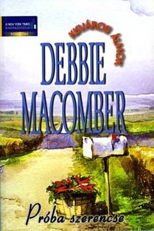 Debbie Macomber - Próba szerencse [eKönyv: epub, mobi]