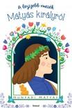 A legszebb mesék Mátyás királyról [eKönyv: pdf]