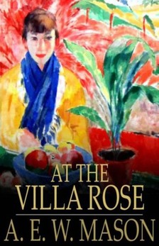 Mason A.E.W. - At the Villa Rose [eKönyv: epub, mobi]
