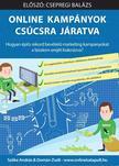 Szőke András és Domán Zsolt - Online Kampányok Csúcsra Járatva - Hogyan építs rekord bevételű marketing kampányokat a bizalom erejét kiaknázva?<!--span style='font-size:10px;'>(G)</span-->