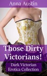Austin Anna - Those Dirty Victorians! [eKönyv: epub,  mobi]