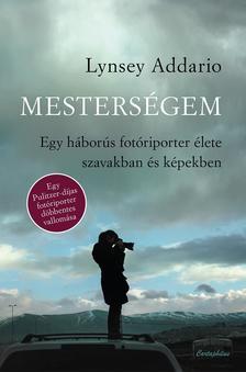 Lynsey Addario - Mesterségem