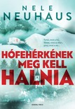Nele Neuhaus - Hófehérkének meg kell halnia [eKönyv: epub, mobi]