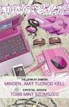 HelenKay Dimon, Crystal Green - Tiffany 299-300. kötet (Minden, amit tudnod kell; Több mint szomszéd)