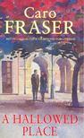 FRASER, CARO - A Hallowed Place [antikvár]