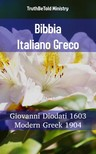 TruthBeTold Ministry, Joern Andre Halseth, Giovanni Diodati - Bibbia Italiano Greco [eKönyv: epub, mobi]