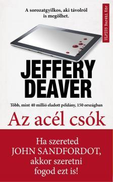 Jeffery Deaver - Az acél csók [eKönyv: epub, mobi]