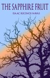 Navas Isaac Recinos - The Sapphire Fruit [eKönyv: epub, mobi]