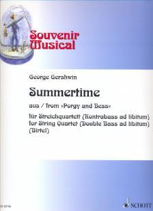 """GERSHWIN, GEORGE - SUMMERTIME AUS """"PORGY AND BESS"""" FÜR STREICHQUARTETT (KONTRABASS AD LIB.)"""