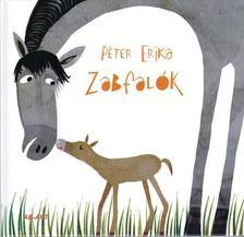 PÉTER ERIKA - Zabfalók